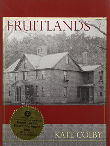 Fruitlands: Kate Colby