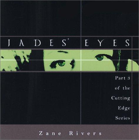Jades Eyes: Zane Rivers