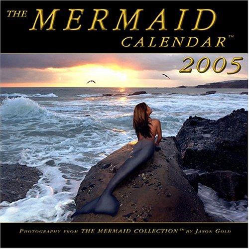 9780972335416: The Mermaid Calendar: 2005