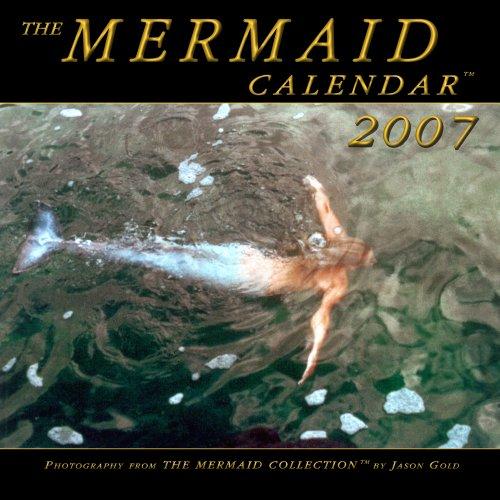 9780972335454: The Mermaid Calendar 2007