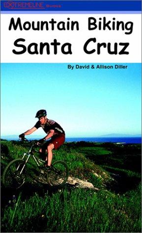 9780972336109: Mountain Biking Santa Cruz