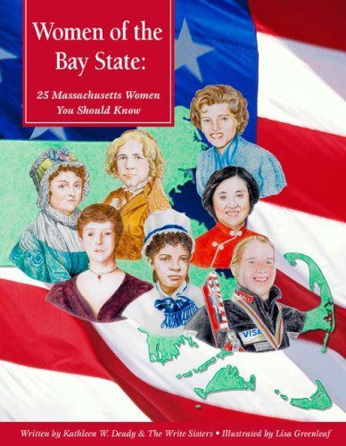 Women of the Bay State: 25 Massachusetts Women You Should Know (America's Notable Women): ...