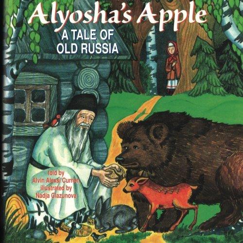 9780972341189: Alyosha's Apple: A Tale of Old Russia