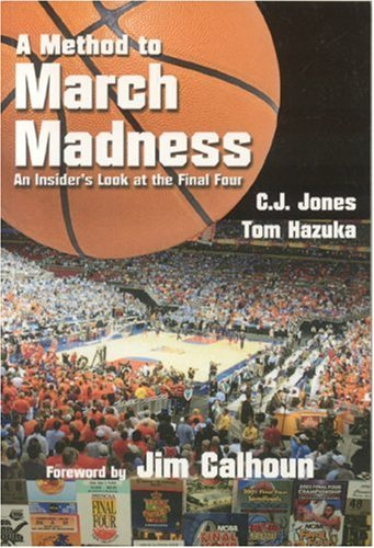 9780972342285: A Method to March Madness: An Insider's Look at the Final Four