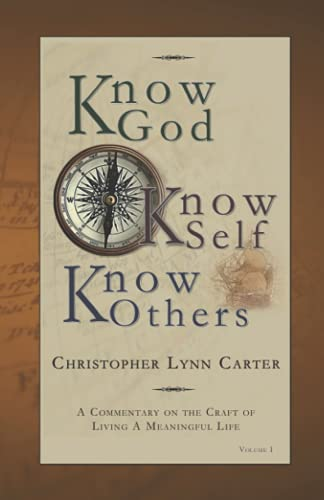 Know God, Know Self, Know Others: Christopher L. Carter