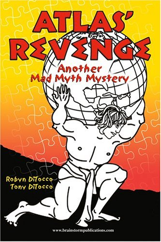 9780972342926: Atlas' Revenge: Another Mad Myth Mystery