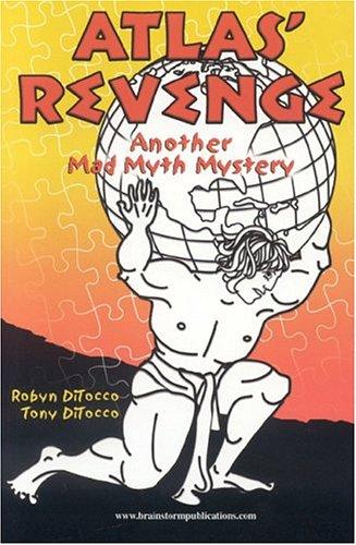 9780972342933: Atlas' Revenge: Another Mad Myth Mystery