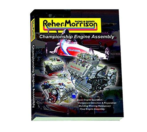 9780972343282: Reher-Morrison Championship Engine Assembly