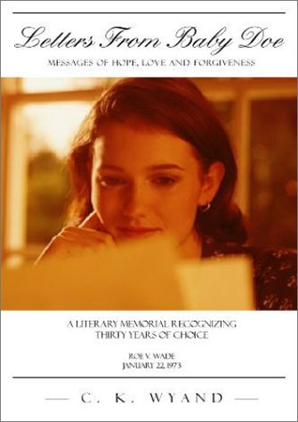 Letters From Baby Doe: Messages of Hope,: C. K. Wyand