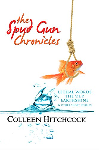 9780972344111: The Spud Gun Chronicles