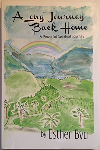 9780972344135: A Long Journey Back Home - A Powerful Spiritual Journey