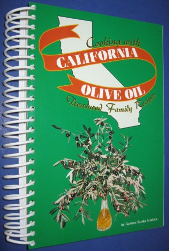 9780972344524: Cooking with California Olive Oil: Treasured Family Recipes