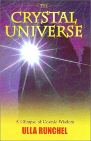 The Crystal Universe: Runchel, Ulla