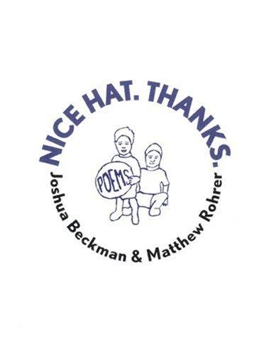 9780972348706: Nice Hat. Thanks.