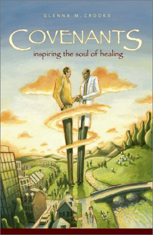 Covenants: Inspiring the Soul of Healing