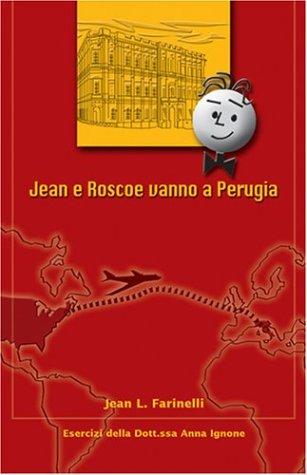 Jean e Roscoe vanno a Perugia: Jean L. Farinelli