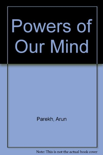 9780972357425: Powers of Our Mind
