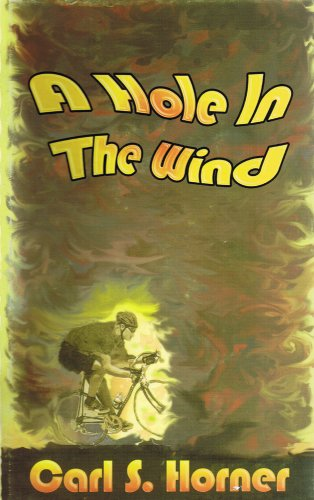 9780972359313: A Hole In The Wind
