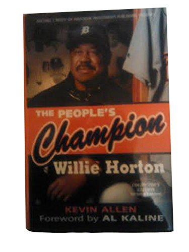 People's Champion: Willie Horton: Horton, Willie and Allen, Kevin