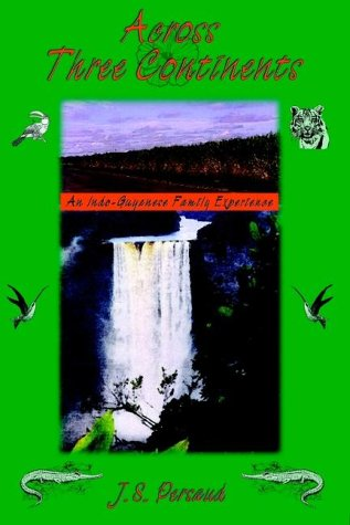 9780972364706: Across Three Continents: An Indo-Guyanese Family Experience