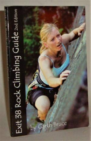 Exit 38 rock climbing Guide: Garth Bruce