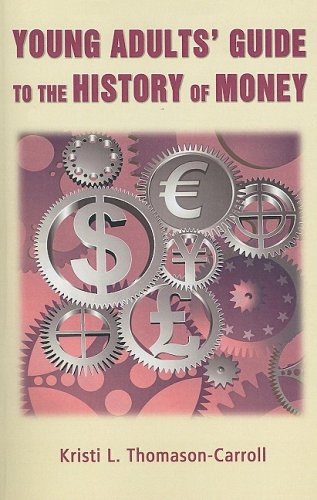 Young Adults Guide to the History of Money