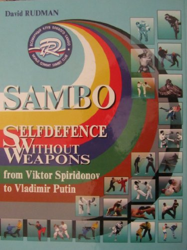 9780972374187: Sambo Self Defense Without Weapons from Viktor Spiridonov to Vladimir Putin