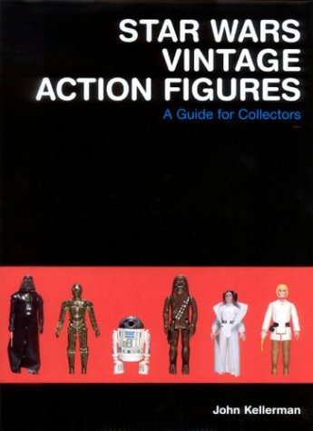 9780972378000: Star Wars Vintage Action Figures: A Guide for Collectors