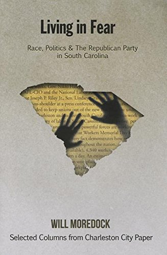 9780972382915: Living in Fear: Race, Politics & the Republican Party in South Carolina