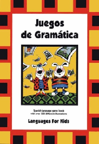 9780972384964: Juegos de Gramatica, Spanish language game book with over 300 different illustrations