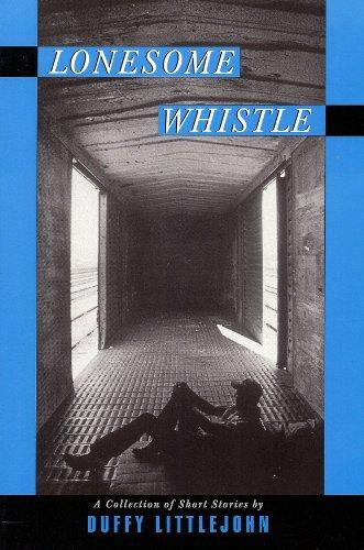 Lonesome Whistle: Littlejohn, Duffy