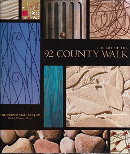 The Art of the 92 County Walk: 2nd Globe, Indiana State Museum