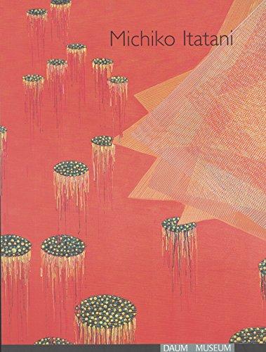 9780972388931: Michiko Itatani Infinite Remnant 1986- Present