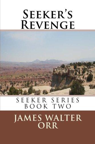 9780972391139: Seeker's Revenge