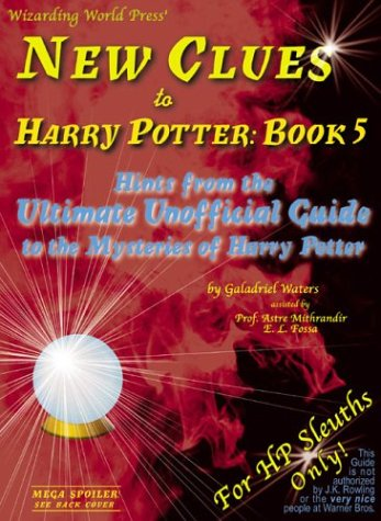 9780972393621: New Clues to Harry Potter Book 5: Hints from the Ultimate Unofficial Guide to the Mysteries of Harry Potter