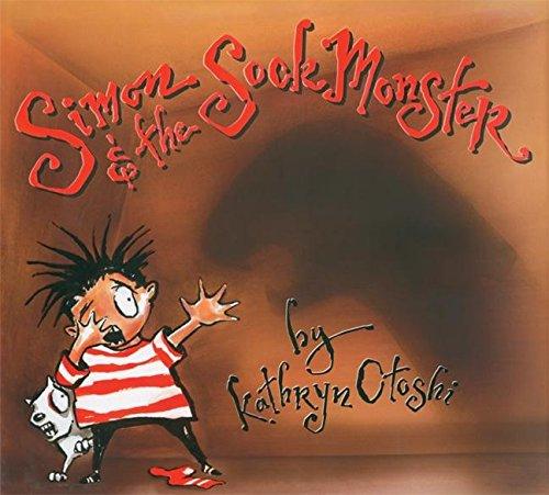 Simon and the Sock Monster: Otoshi, Kathryn