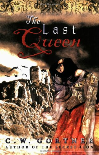 9780972394789: The Last Queen: A Novel of Juana La Loca