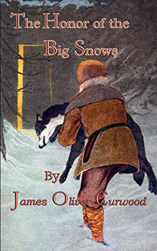 9780972397063: The Honor of the Big Snows