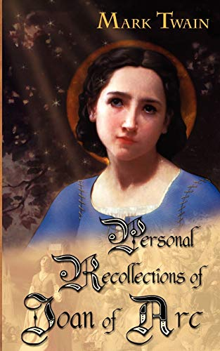 9780972397070: Personal Recollections of Joan of Arc