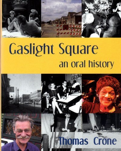 "Gaslight Square ""An Oral History"": Crone, Thomas"