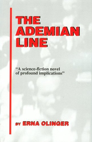 9780972400718: The Ademian Line