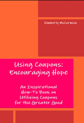 Using Coupons: Encouraging Hope: Kimberly McCormick