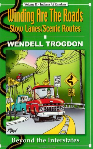 Winding Are the Roads: Wendell Trogdon