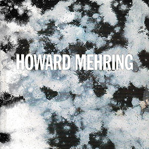 Howard Mehring: Classical Abstraction. Paintings from the: Mehring, Howard