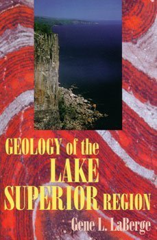 9780972408806: Geology Of The Lake Superior Region
