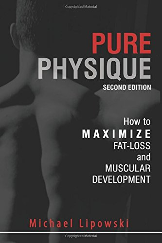 9780972410274: Pure Physique: How to Maximize Fat-Loss and Muscular Development