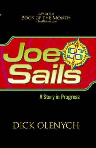 9780972411714: Joe Sails: A Story in Progress