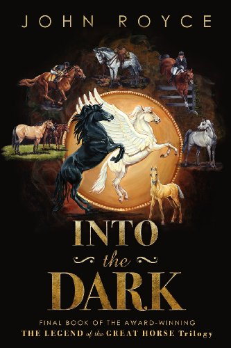 9780972412100: Into the Dark (Legend of the Great Horse)