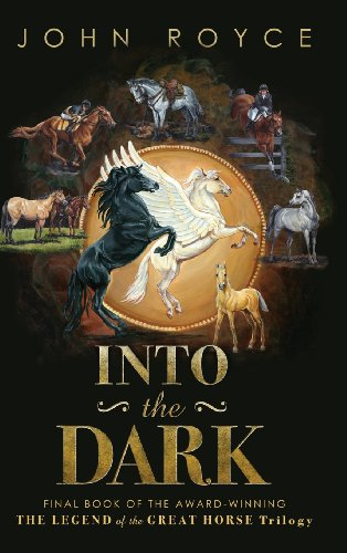 9780972412179: Into the Dark (Legend of the Great Horse)