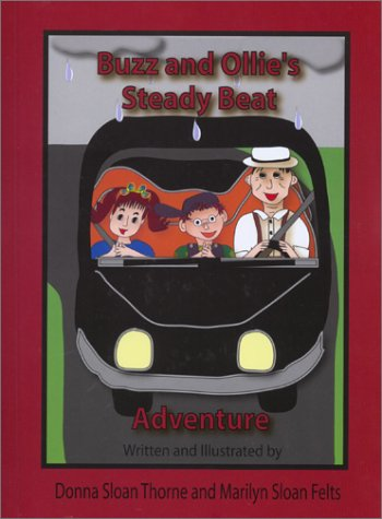 9780972414722: Buzz and Ollie's Steady Beat Adventure